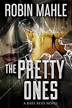 The Pretty Ones (A Kate Reid Novel Book 6) (English Edition)