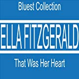 Bluest Collection: That Was Her Heart