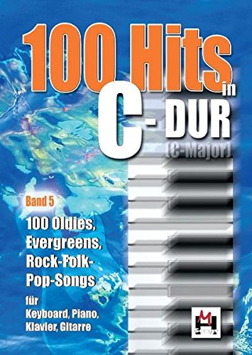 PDF 100 Hits In C-Dur Band 5  100 Oldies, Evergreens, Rock