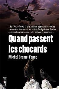 Quand passent les chocards par Michel Brome-Tonne