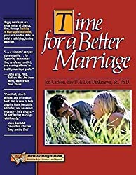 Time for a Better Marriage: Training in Marriage Enrichment (Rebuilding Books: Relationships-Divorce-And Beyond)