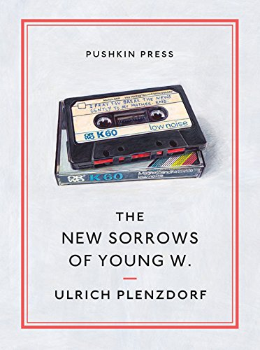 The New Sorrows Of Young W. (Fiction in Translation)