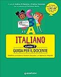 Scarica Libro Guida per il docente Italiano classe prima (PDF,EPUB,MOBI) Online Italiano Gratis