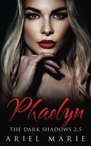 Phaelyn (The Dark Shadows 2.5)