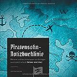 Piratensohn-Notizbuchlinie: Meuterei und das Hinterlassen von Einträgen ausdrücklich erlaubt (Variante: mein Schatz)