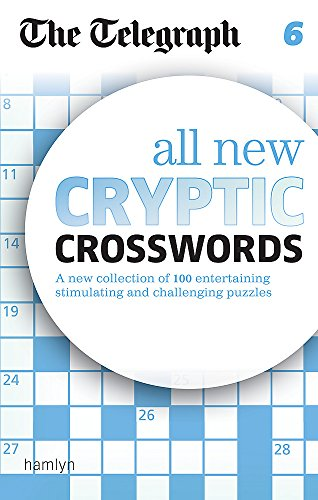 The Telegraph All New Cryptic Crosswords 6 (The Telegraph Puzzle Books)