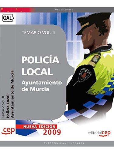 Policía Local del Ayuntamiento de Murcia. Temario Vol. II por From Editorial Cep, S.L.