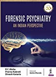 #4: Forensic Psychiatry: An Indian Perspective