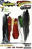 Batman & Superman präsentieren: Identity Crisis #7 (2005, Panini) - R. Morales B. Meltzer