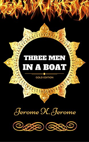 three-men-in-a-boat-by-jerome-k-jerome-illustrated-english-edition