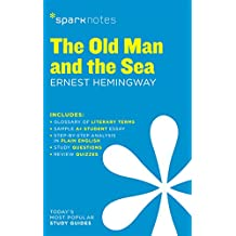 The Old Man and the Sea SparkNotes Literature Guide (SparkNotes Literature Guide Series) (English Edition)