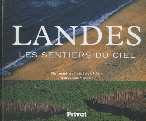 Landes : Les sentiers du ciel