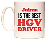 Jaima IS THE BEST HGV DRIVER Taza por WeDoMugs