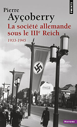 La Société allemande sous le IIIe Reich, 1933-1945