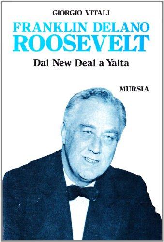 franklin-delano-roosevelt-dal-new-deal-a-yalta