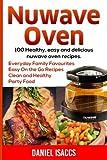 Nuwave Oven: Nuwave Oven Recipes, nuwave Airfryer Cookbook, Easy Nuwave Recipes, Family Everyday recipes