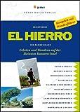 El Hierro: Erholen und Wandern auf der kleinsten Kanaren-Insel - Sabine Keller