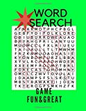 Word Search Game Fun & Great: Large Print Word Search 150 Puzzles Book
