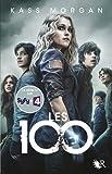 Les 100, tome 1 (01)