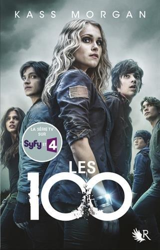 Les 100 n° 01<br /> Les 100 : livre 1
