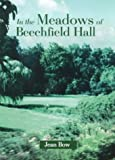 In the Meadows of Beechfield Hall