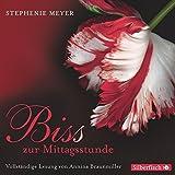 Biss zur Mittagsstunde - Die ungekürzte Lesung: 11 CDs (Bella und Edward, Band 2)