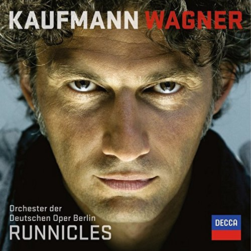 Wagner - Jonas Kaufmann
