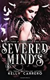 Severed Minds: Volume 3 (Severed Wings)