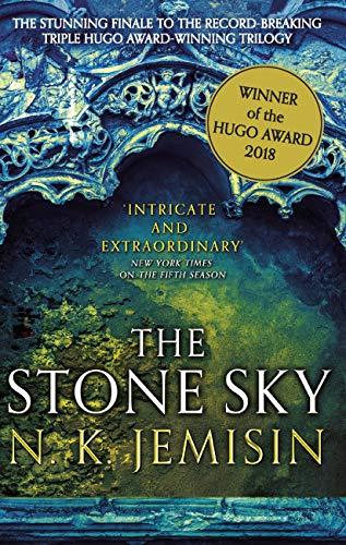 The Stone Sky: The Broken Earth, Book 3, WINNER OF THE HUGO AWARD