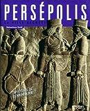 Persépolis - La ville secrète