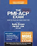 The Pmi-Acp Exam: How to Pass on Your First Try, Iteration 2 (Test Prep Series: Iteration)