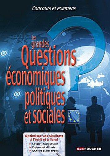 Les grandes Questions économiques, politiques et sociales