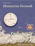 Illustriertes Fernweh: Vom Reisen und Nachhausekommen