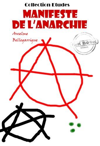 Manifeste de l'anarchie: édition in...