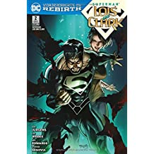 Superman: Lois & Clark: Bd. 2