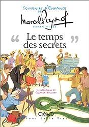 Souvenirs d'enfance, tome 3 : Le Temps des secrets (extraits)