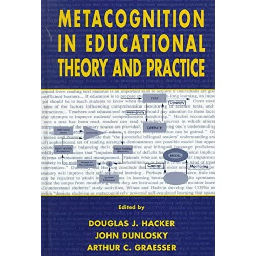 [(Metacognition in Educational Theory and Practice)] [Edited by Douglas J. Hacker ] published on (April, 1998)