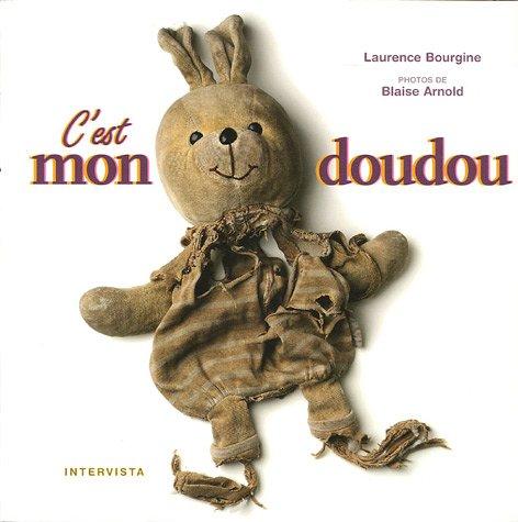 C'est mon doudou par Laurence Bourgine