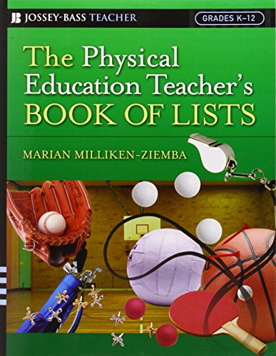 The Physical Education Teacher's Book of Lists (J-B Ed: Book of Lists)
