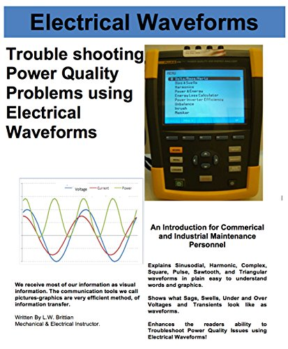 Electrical Waveforms: Troubleshooting Power Quality Problems Using Electrical Waveforms (English Edition)
