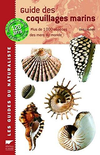 Guide des coquillages marins : Plus de 1000 espèces des mers du monde