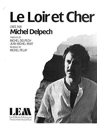 Michel Delpech: le Loir et Cher