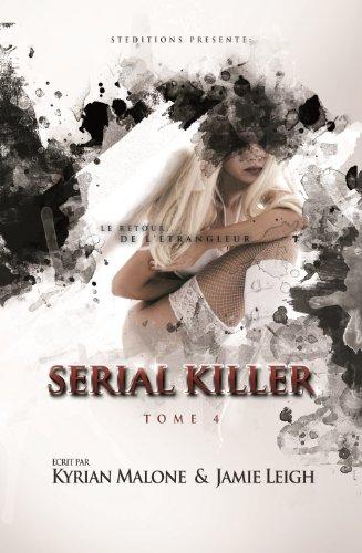 Serial Killer ~ Tome 4