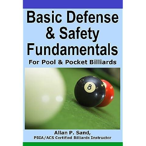 Basic Defense & Safety Fundamentals for Pool & Pocket Billiards (English Edition)