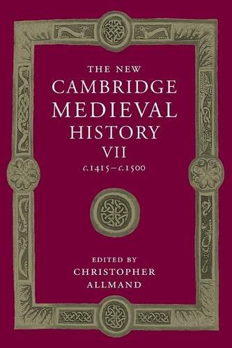 The New Cambridge Medieval History: Volume 7, c.1415-c.1500