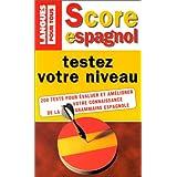 Score espagnol : testez votre niveau