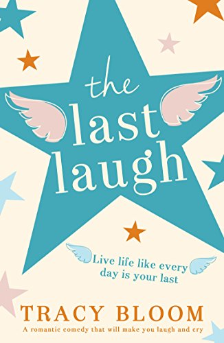 The last laugh a romantic comedy that will make you laugh and cry the last laugh a romantic comedy that will make you laugh and cry by fandeluxe Document