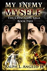 My Enemy, Myself, The Crystalon Saga, Book Two