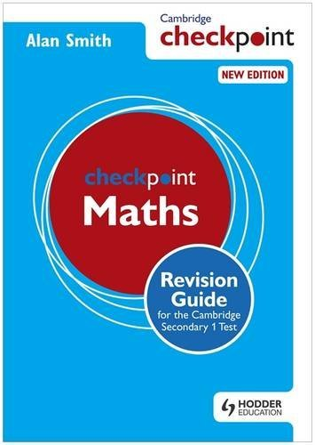 Cambridge Checkpoint Maths Revision Guide for the Cambridge Secondary 1 Test (Cambridge Checkpoints)