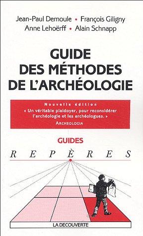 Guide des mthodes de l'archologie